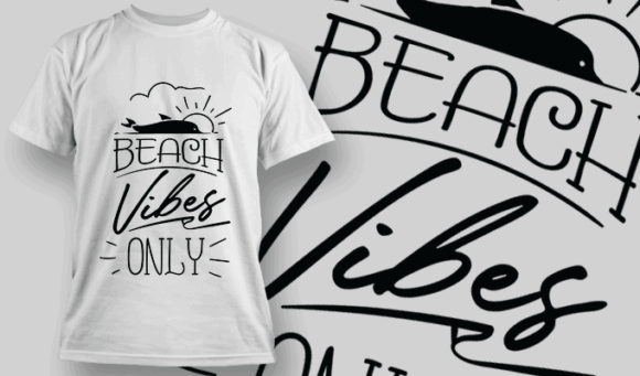 Beach Vibes Only | T-shirt Design Template 2657
