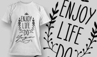 Enjoy Life, Do Yoga | T-shirt Design Template 2691