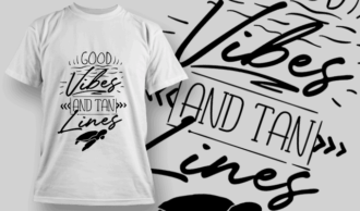 Good Vibes And Tan Lines | T-shirt Design Template 2654