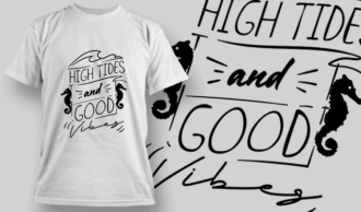 High Tides And Good Vibes | T-shirt Design Template 2653