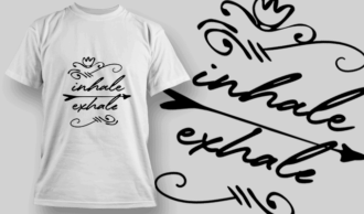 Inhale, Exhale | T-shirt Design Template 2685