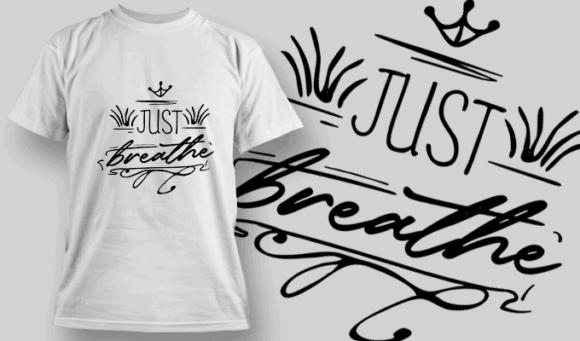 Just Breathe   T-shirt Design Template 2683 1