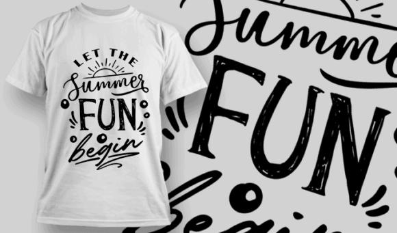 Let The Summer Fun Begin   T-shirt Design Template 2648