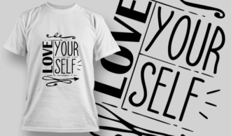 Love Yourself | T-shirt Design Template 2678