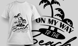 On My Way To The Beach | T-shirt Design Template 2641