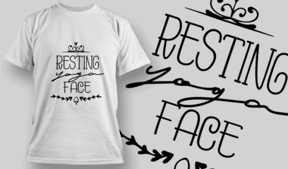 Resting Yoga Face   T-shirt Design Template 2671 1