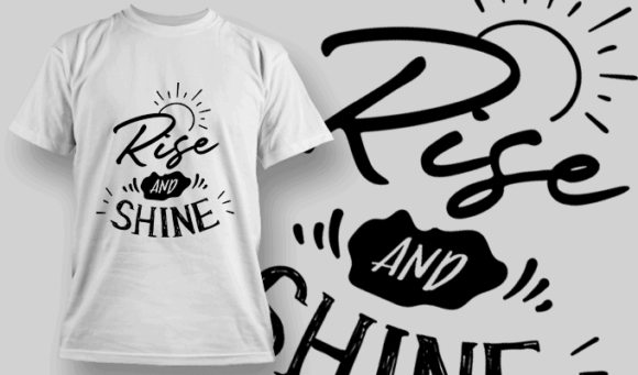 Rise And Shine | T-shirt Design Template 2637