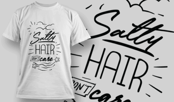 Salty Hair, Don't Care   T-shirt Design Template 2636