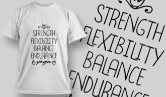 Strength, Flexibility, Balance, Endurance | T-shirt Design Template 2670