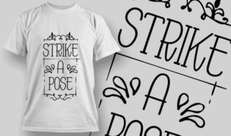 Strike A Pose | T-shirt Design Template 2669