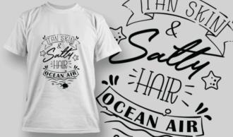 Tan Skin, Salty Hair, Ocean Air | T-shirt Design Template 2626