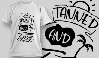 Tanned & Tipsy | T-shirt Design Template 2627