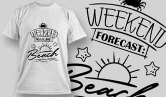 Weekend forecast: Beach   T-shirt Design Template 2621