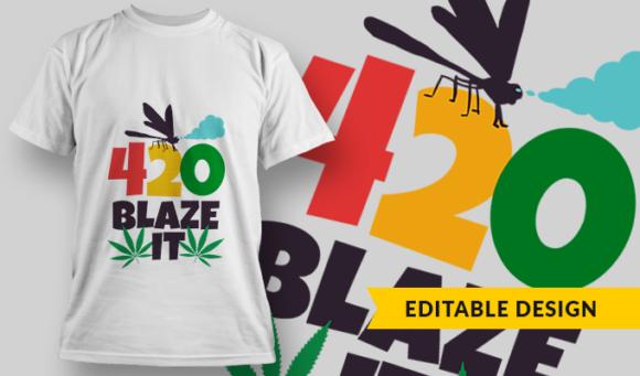 420 Blaze It | T-shirt Design Template 2768