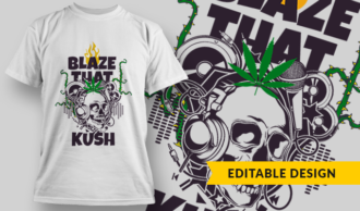 Blaze That Kush | T-shirt Design Template 2767