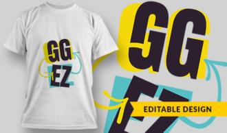 GG EZ | T-shirt Design Template 2744