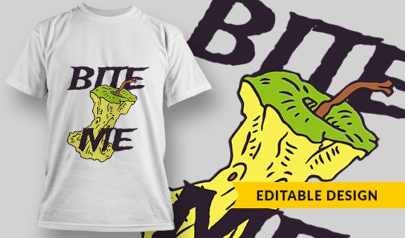 Bite Me   T-shirt Design Template 2842 1