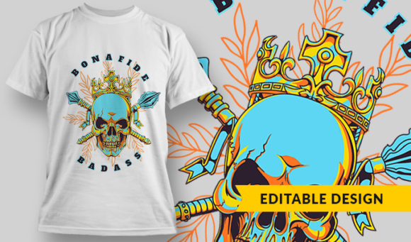 Bonafide Bad-Ass   T-shirt Design Template 2794 1