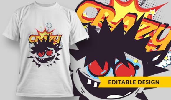 Crazy   T-shirt Design Template 2844