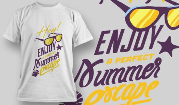 Hey! Enjoy A Perfect Summer Escape | T-shirt Design Template 2822 1