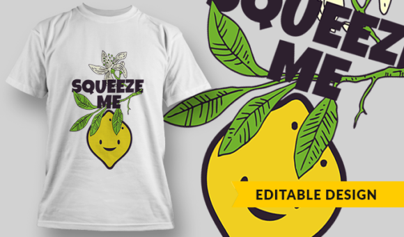 Squeeze Me | T-shirt Design Template 2864 1