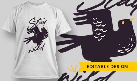 Stay Wild   T-shirt Design Template 2865 1