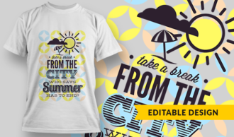Take A Break From The City | T-shirt Design Template 2838