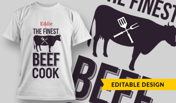 The Finest Beef Cook (with name placeholder) | T-shirt Design Template 2811 1