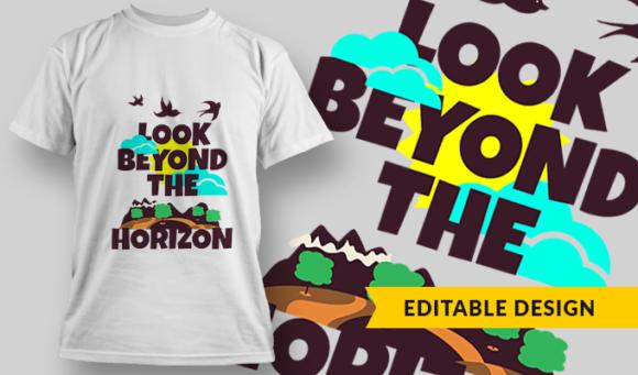 Look Beyond The Horizon | T-shirt Design Template 2877