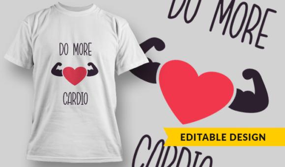 Do More Cardio | T-shirt Design Template 2880 1