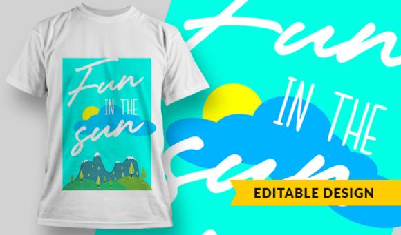 Fun In The Sun | T-shirt Design Template 2882